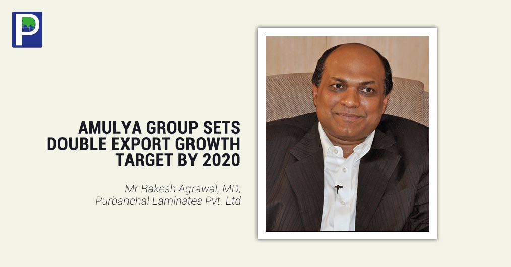 Gandhidham, Gujarat based leading laminate manufacturing company AMULYA MICA, Purbanchal Laminates Pvt. Ltd will show case its different ranges of Interior & Exterior grade products and at the same time its new venture AMULYA WPC