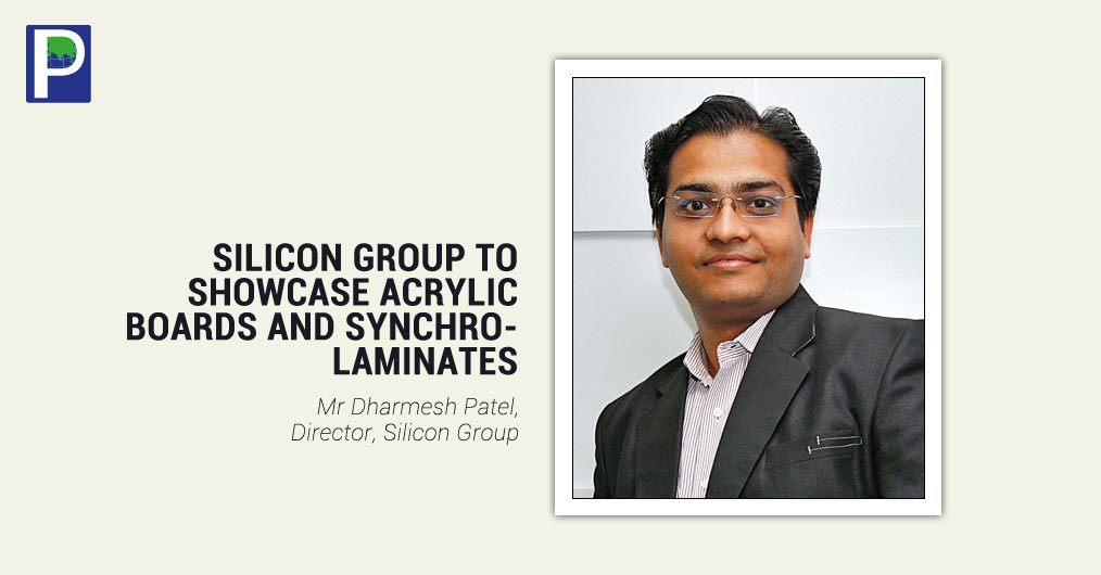 Silicon Group will showcase their Acrylic MDF Boards/ Acrylic Laminates, Synchronised laminates, Textured Laminates at Interzum, Germany. One of the fastest growing brands in Indian in interior infrastructure sector, Silicon is poised with varieties