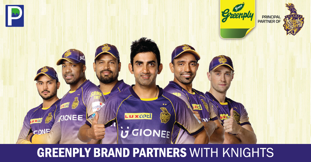 Greenply Industries take pride in being able to represent a different team of champions, as the principal sponsor of the Kolkata Knight Riders (KKR), a leading team in 10th Indian Premier League (IPL) T20 cricket match.