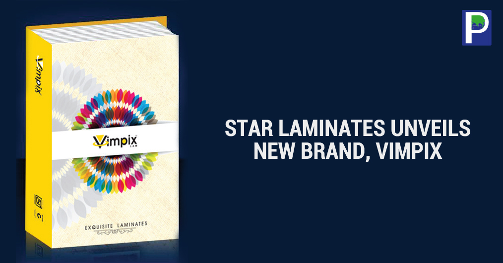 After successful completion of two years in laminate manufacturing business, Yamunanagar based Star Laminates has introduced a new brand, VIMPIX, in 0.8 mm category. This brand is packed with 118 designs including 11 Textures and number of High Gloss